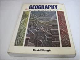 David waugh geography an integrated approach 3rd edition