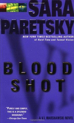 Blood Shot (V.I. Warshawski, #5)