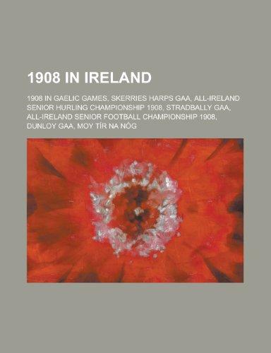 1908 in Ireland: 1908 in Gaelic Games, Skerries Harps Gaa, All-Ireland Senior Hurling Championship 1908, Stradbally Gaa