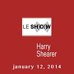 Le Show, January 12, 2014 Radio/TV Program