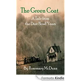The Green Coat: A Tale from the Dust Bowl Years (English Edition)