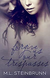 Forgive Us Our Trespasses by M.L. Steinbrunn ebook deal