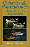 img - for Ornamental Waterfowl: A Guide to Keeping and Breeding book / textbook / text book