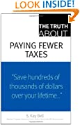 The Truth About Paying Fewer Taxes