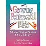 img - for Growing Pentecostal Kids book / textbook / text book