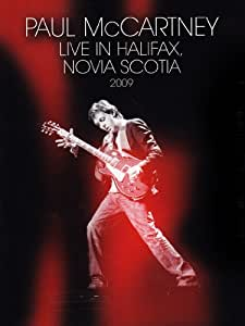 Paul McCartney - Live in Halifax, Novia Scotia 2009 [Import italien]