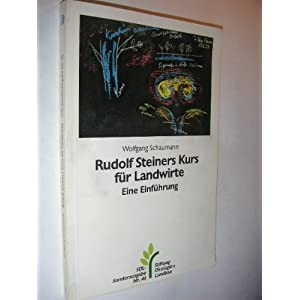 """Rudolf Steiners Kurs für Landwirte: Eine Einführung zu """"Geisteswissenschaftliche Grundla"""