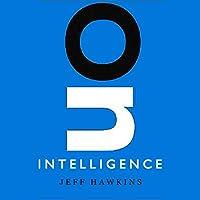 On Intelligence (       UNABRIDGED) by Jeff Hawkins, Sandra Blakeslee Narrated by Jeff Hawkins, Stefan Rudnicki