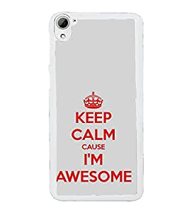 ifasho Designer Phone Back Case Cover HTC Desire 826 :: HTC Desire 826 Dual Sim ( Keep Calm I Am Chartered Accountant CA )