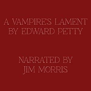 A Vampire's Lament Audiobook