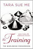The Training: The Submissive Trilogy