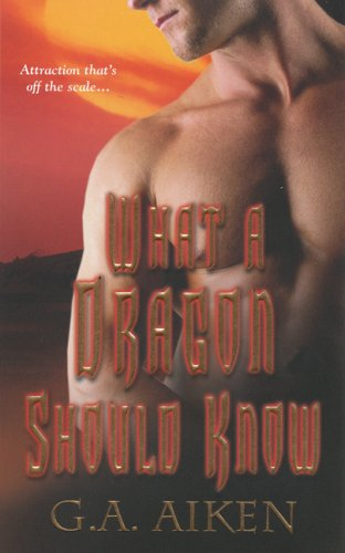 Image of What a Dragon Should Know (Dragon Kin, Book 3)
