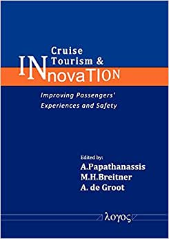 Cruise Tourism & Innovation: Improving Passengers' Experiences And Safety