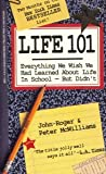 echange, troc John Roger - Life 101: Everything We Wish We Had Learned in High School-But Didn't