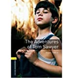 The Adventures of Tom Sawyer: 400 Headwords (Oxford Bookworms ELT) (French Edition) (0194789004) by Twain, Mark
