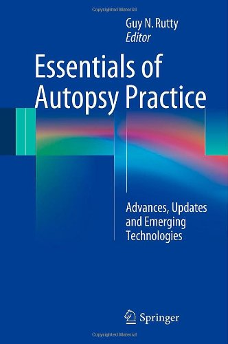 Essentials Of Autopsy Practice: Advances, Updates And Emerging Technologies