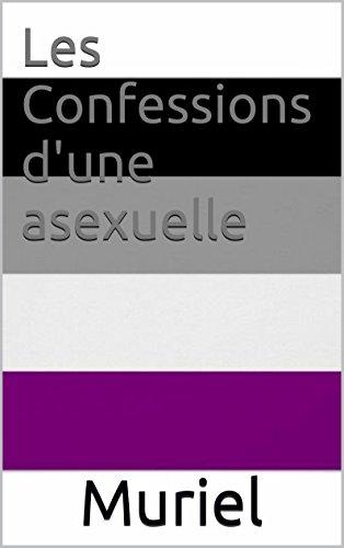 Couverture du livre Les Confessions d'une asexuelle