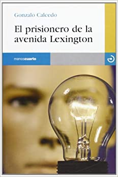 El Prisionero De La Avenida Lexington