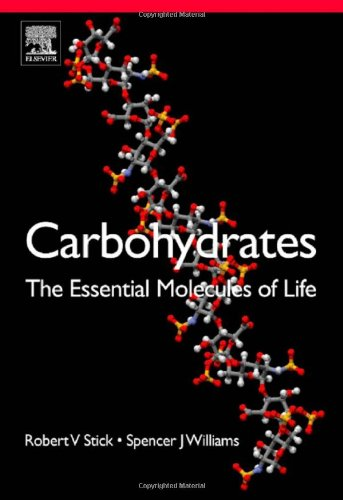 Carbohydrates: The Essential Molecules of Life, Second...