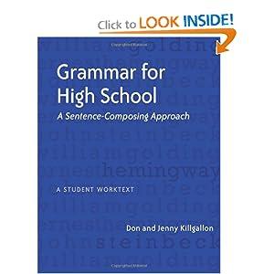 Download book Grammar for High School: A Sentence-Composing Approach---A Student Worktext