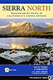 img - for Sierra North: Backcountry Trips in California's Sierra Nevada   [SIERRA NORTH 9/E] [Paperback] book / textbook / text book