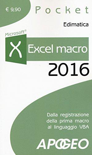 Excel macro 2016 Dalla registrazione della prima macro al linguaggio VBA PDF