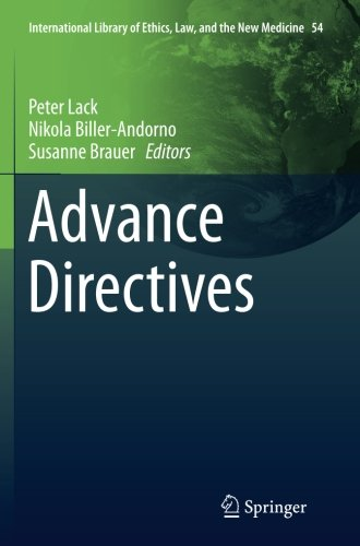 Advance Directives (International Library of Ethics, Law, and the New Medicine)