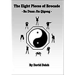 The Eight Pieces of Brocade, Ba Duan Jin Qigong