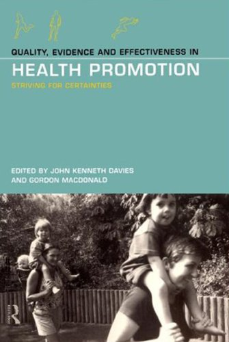 Quality, Evidence and Effectiveness in Health Promotion (Striving for Certainties)