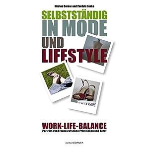 Selbstständig in Mode und Lifestyle: Work-Life-Balance Porträts von Frauen zwischen