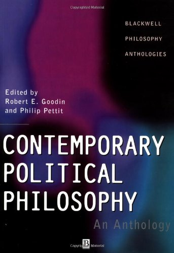 Contemporary Political Philosophy: An Anthology (Blackwell Philosophy Anthologies)