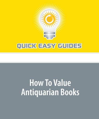 How To Value Antiquarian Books