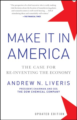 make-it-in-america-updated-edition-the-case-for-re-inventing-the-economy
