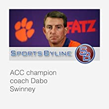 College Football Coaches: Dabo Swinney  by Ron Barr Narrated by Ron Barr, Dabo Swinney