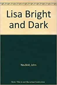 lisa bright and dark Find helpful customer reviews and review ratings for lisa, bright and dark at amazoncom read honest and unbiased product reviews from our users.