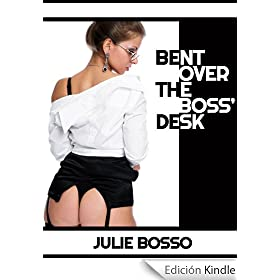 BENT OVER THE BOSS' DESK: A Very Rough First Anal Sex Short (Naughty At Work)