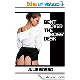 BENT OVER THE BOSS' DESK: A Very Rough First Anal Sex Short (Naughty At Work) (English Edition)
