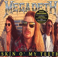 Skin O' My Teeth by Megadeth