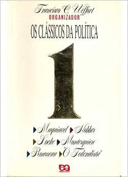Os Classicos da Politica (Volumen 1) (Serie Fundamentos