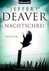 Jeffery Deaver - Nachtschrei: Thriller