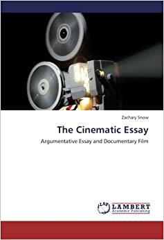Cinematic essay documentary