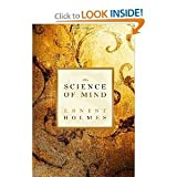 The Science of Mind byHolmes