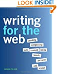 Writing for the Web: Creating Compell...