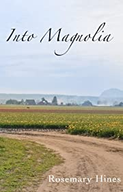 Into Magnolia (Sandy Cove Series Book 3)
