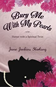 Bury Me with My Pearls (Humor & Entertainment, Comedy)