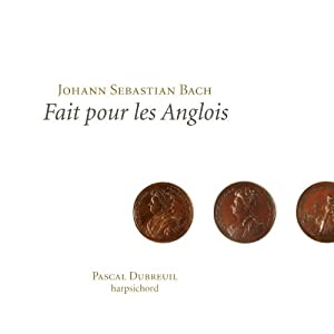 Johann Sebastian Bach: Die Englischen Suiten Bwv 806-811