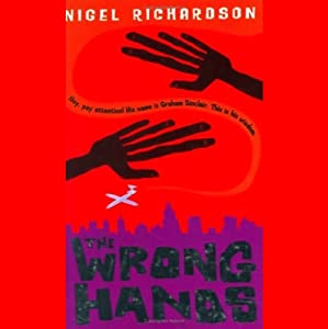 The Wrong Hands | [Nigel Richardson]
