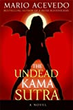The Undead Kama Sutra (Felix Gomez #3)