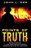 "Points of Truth: Revelations of ""the most prolific serial arsonist of the 20th century"""