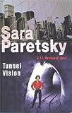 Tunnel Vision (0241132622) by PARETSKY, Sara
